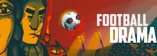 Football Drama